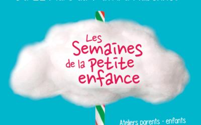 « Les Semaines de la Petite enfance » : découvrez le programme !